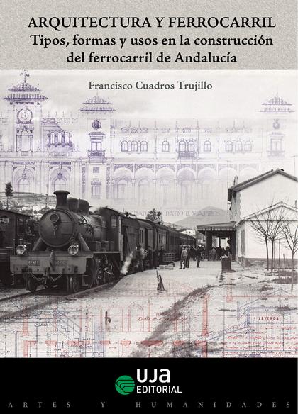 ARQUITECTURA Y FERROCARRIL                                                      TIPOS, FORMAS Y