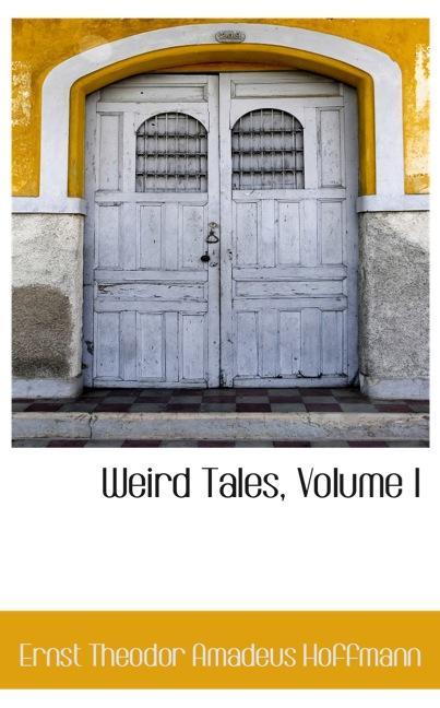Weird Tales, Volume I