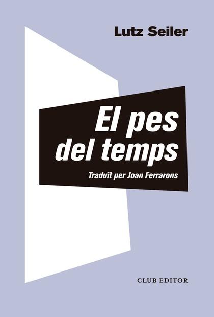 EL PES DEL TEMPS.