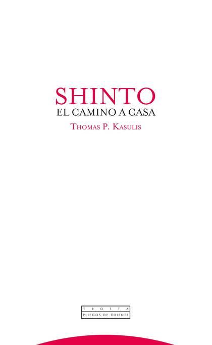 SHINTO : EL CAMINO A CASA