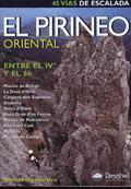 EL PIRINEO ORIENTAL ENTRE EL IV Y EL 6B. 45 VIAS DE ESCALADA