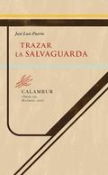 TRAZAR LA SALVAGUARDA.