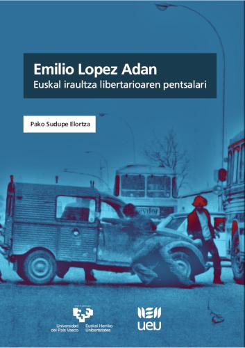 EMILIO LÓPEZ ADÁN                                                               EUSKAL IRAULTZA