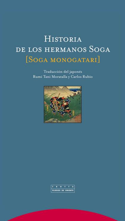 HISTORIA DE LOS HERMANOS SOGA = SOGA MONOGATARI
