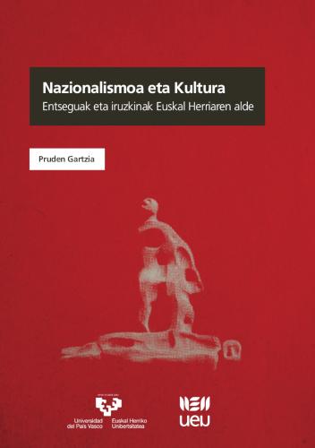 NAZIONALISMOA ETA KULTURA                                                       ENTSEGUAK ETA I