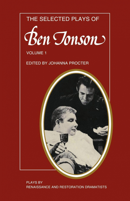 SELECTED PLAYS OF BEN JOHNSON