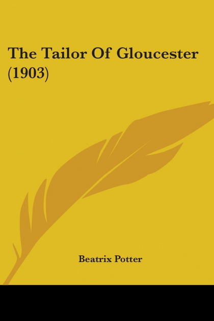 THE TAILOR OF GLOUCESTER (1903)