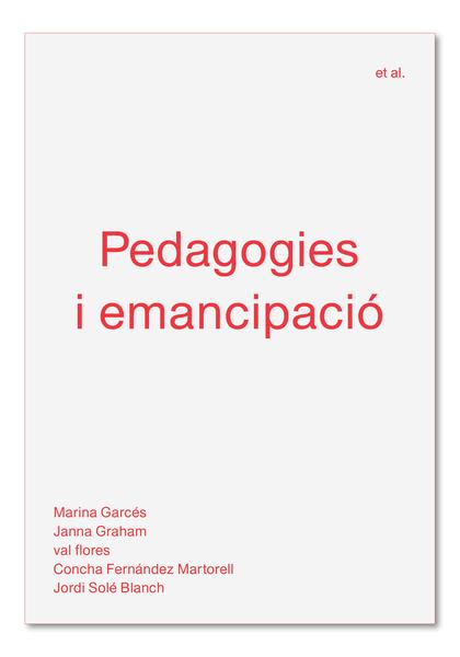 PEDAGOGIES I EMANCIPACIÓ.