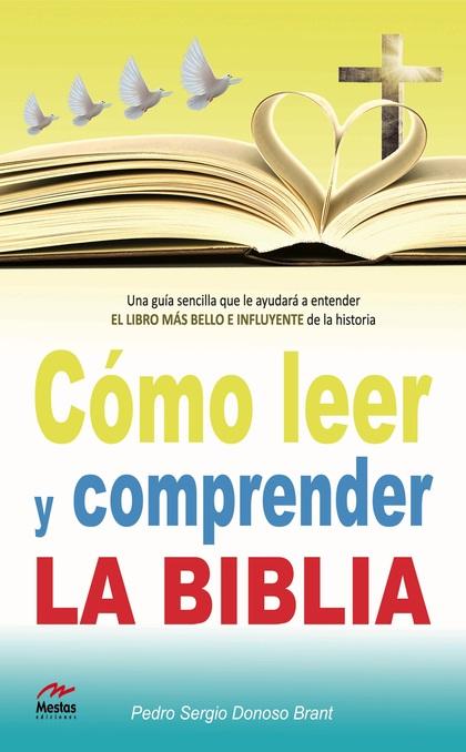 CÓMO LEER Y COMPRENDER LA BIBLIA