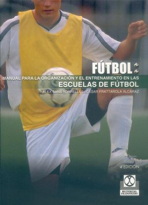 MANUAL ORGANIZACION Y ENTRENAMIENTO ESCUELAS FUTBOL
