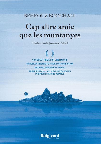 CAP ALTRE AMIC QUE LES MUNTANYES.