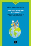 EDUCACIÓN EN VALORES  Y CIUDADANIA: PROPOSITOS Y TECNICAS DIDACTICAS PARA