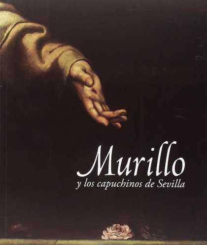 MURILLO Y LOS CAPUCHINOS DE SEVILLA. MUSEO DE BELLAS ARTES DE SEVILLA, 28 DE NOVIEMBRE DE 2017