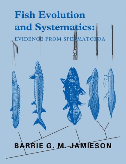 FISH EVOLUTION AND SYSTEMATICS