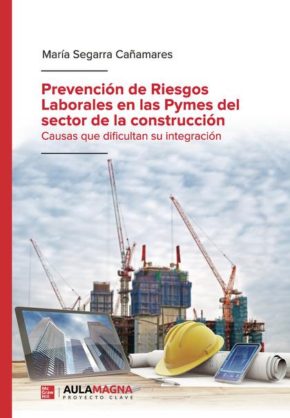 PREVENCIÓN DE RIESGOS LABORALES EN LAS PYMES DEL SECTOR DE LA CONSTRUCCIÓN.