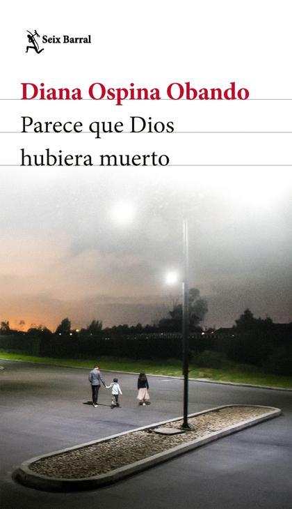 Parece que Dios hubiera muerto