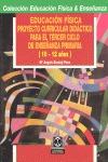 EDUCACION FISICA PROYECTO CURRICULAR DIDACTICO TERCER CICLO PRIMARIA