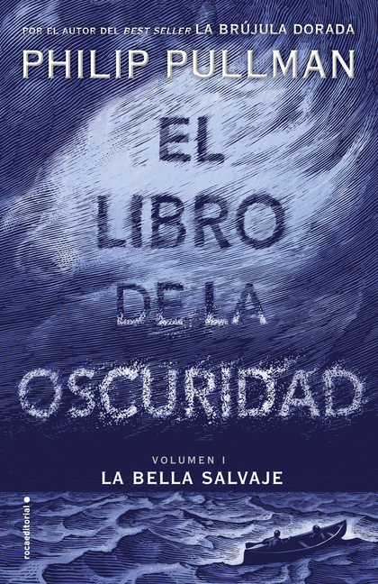 EL LIBRO DE LA OSCURIDAD I. LA BELLA SALVAJE.