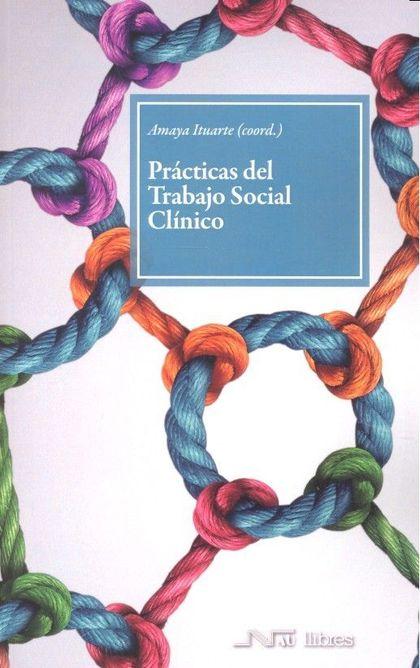 PRÁCTICAS DEL TRABAJO SOCIAL CLÍNICO.