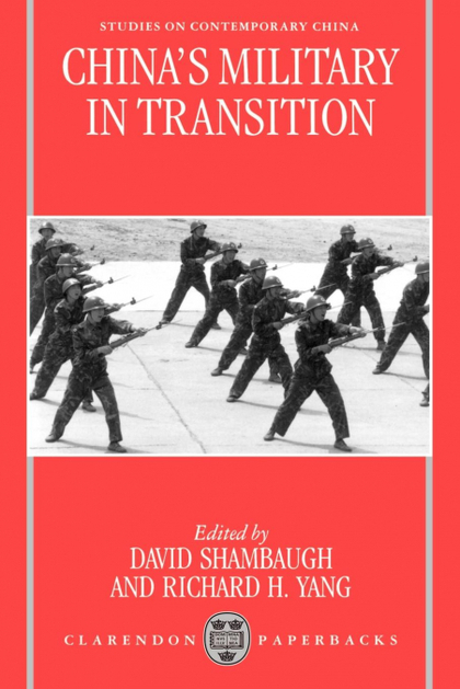CHINA´S MILITARY IN TRANSITION (SCC)