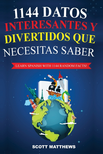 1144 DATOS INTERESANTES Y DIVERTIDOS QUE NECESITAS SABER - LEARN SPANISH WITH 11