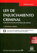 LEY DE ENJUICIAMIENTO CRIMINAL CON ESTATUTO DE LA VÍCTIMA DEL DELITO 21ª EDICIÓN.