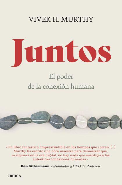 JUNTOS. EL PODER DE LA CONEXIÓN HUMANA