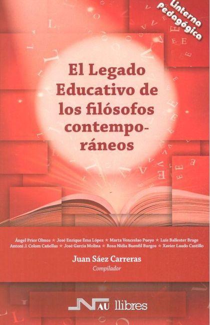 EL LEGADO EDUCATIVO DE LOS FILÓSOFOS CONTEMPORÁNEOS