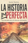 LA HISTORIA IMPERFECTA
