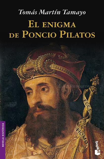 EL ENIGMA DE PONCIO PILATOS.