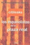 CITILEAKS : LOS ESPAÑOLISTAS DE LA PLAZA REAL
