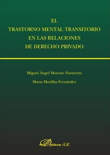 El trastorno mental transitorio en las relaciones de derecho privado