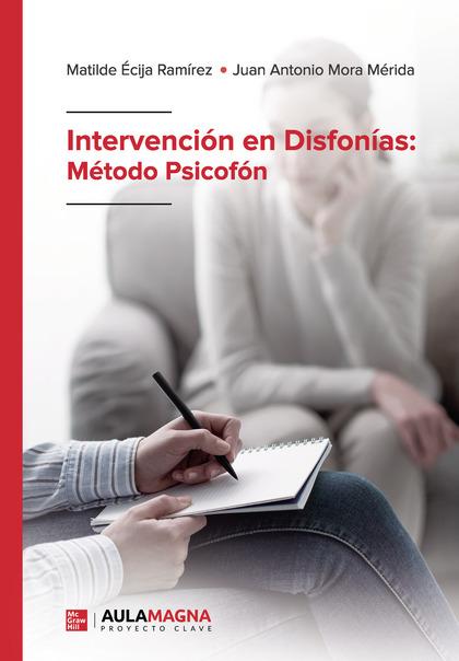 INTERVENCIÓN EN DISFONÍAS: MÉTODO PSICOFÓN.