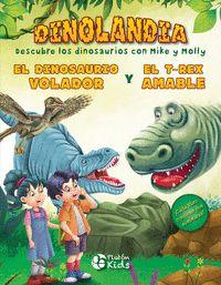 EL DINOSAURIO VOLADOR Y EL T-REX AMABLE