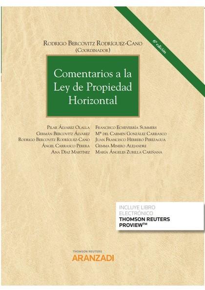COMENTARIOS A LA LEY DE PROPIEDAD HORIZONTAL (DUO).