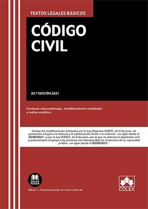 CÓDIGO CIVIL. TEXTO LEGAL BÁSICO CON CONCORDANCIAS, MODIFICACIONES RESALTADAS E ÍNDICE ANALÍTI