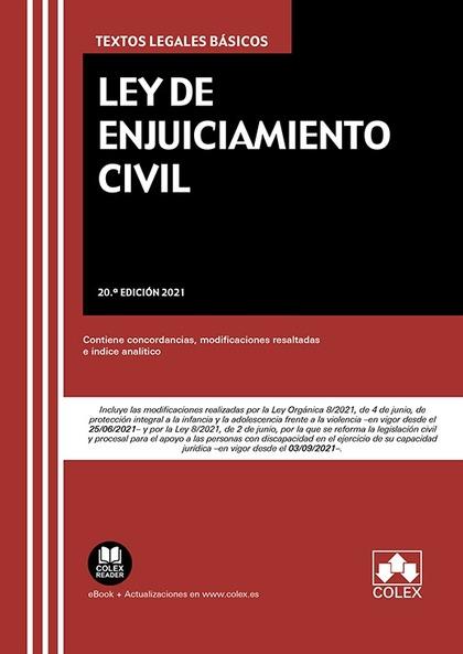 LEY DE ENJUICIAMIENTO CIVIL. CONTIENE CONCORDANCIAS, MODIFICACIONES RESALTADAS E ÍNDICE ANALÍTI