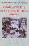 CRÓNICA (PARCIAL) DE UN LUSTRO DE CRISIS