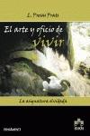 EL ARTE Y OFICIO DE VIVIR.