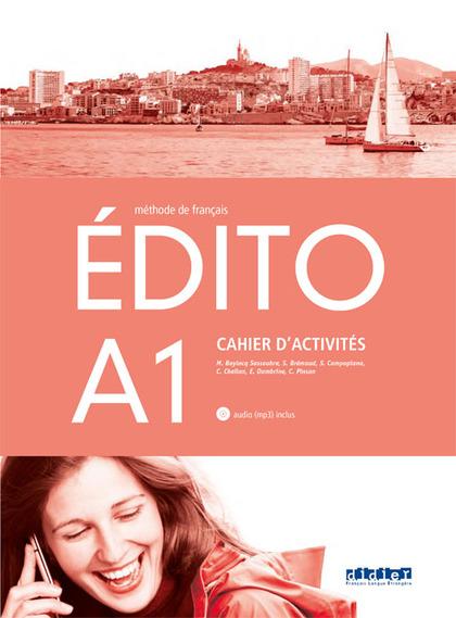EDITO A1 EXERCICES+CD ED.18.