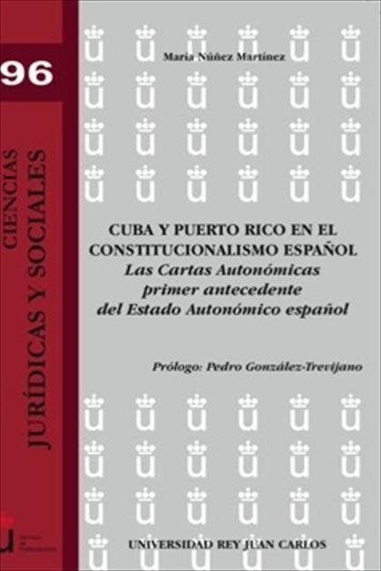 Cuba y Puerto Rico en el constitucionalismo español