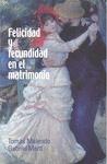 FELICIDAD Y FECUNDIDAD EN EL MATRIMONIO