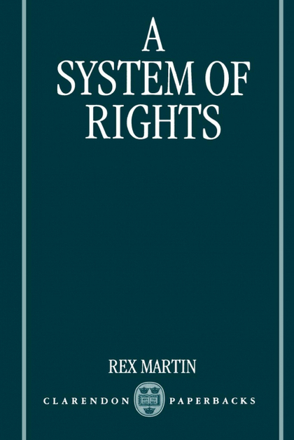 A SYSTEM OF RIGHTS