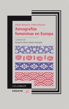 XENOGRAFÍAS FEMENINAS EN EUROPA : ÁTLAS GEOGRÁFICO INTERCULTURAL