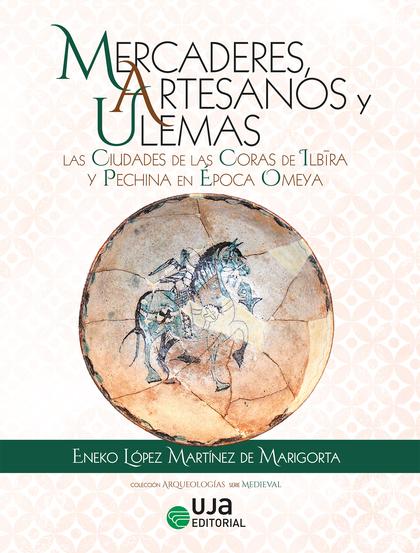MERCADERES, ARTESANOS Y ULEMAS                                                  LAS CIUDADES DE