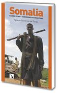 SOMALIA. CLANES, ISLAM Y TERRORISMO INTERNACIONAL