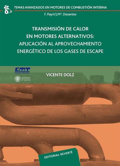 TRANSMISIÓN DE CALOR EN MOTORES ALTERNATIVOS: APLICACIÓN AL APROVECHAMIENTO ENER
