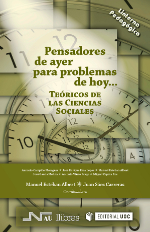 PENSADORES DE AYER PARA PROBLEMAS DE HOY-- TEÓRICOS DE LAS CIENCIAS SOCIALES