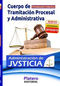 CUERPO DE TRAMITACIÓN PROCESAL Y ADVA ADMINISTRACIÓN JUSTICIA PROMOCIÓN INTERNA..