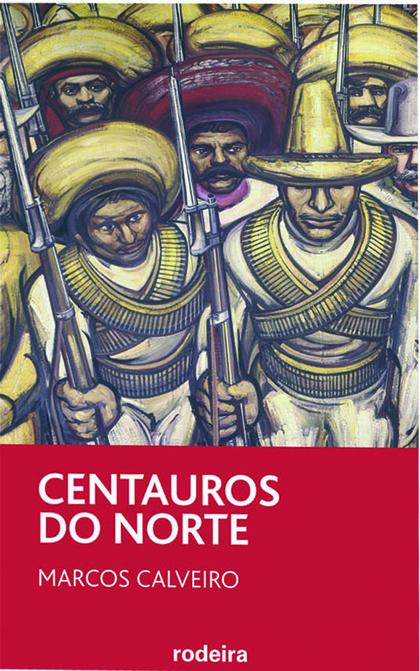 CENTAUROS DO NORTE